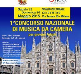 1° Concorso Nazionale di Musica da Camera per giovani Artisti - Milano 2015