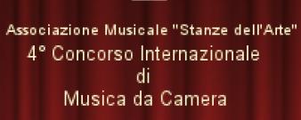 ASSOCIAZIONE MUSICALE STANZE DELL'ARTE 4°CONCORSO INTERNAZIONALE DI MUSICA DA CAMERA